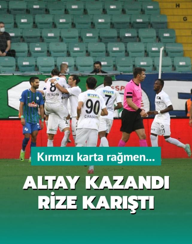Altay kazandı, Rize karıştı