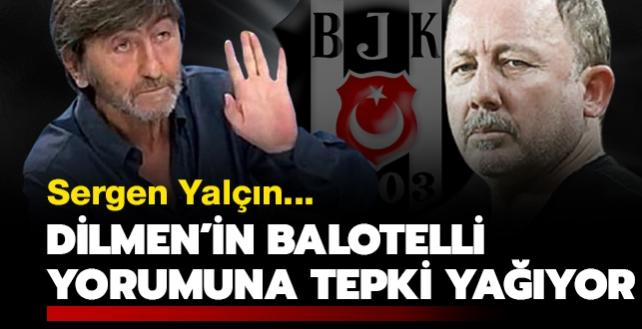 Rıdvan Dilmen'in Balotelli yorumuna tepki yağıyor! Sergen Yalçın…